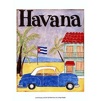 Havana (A) Poster Print by Megan Meagher (10 x 13)