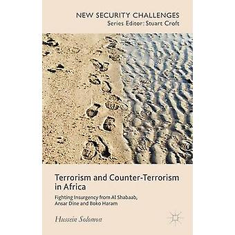 Terrorism and CounterTerrorism in Africa by Hussein Solomon