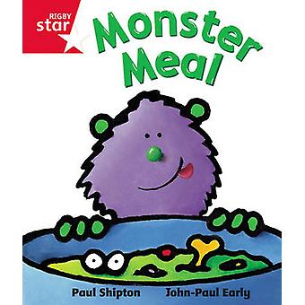 Rigby Star guided Reception Red Level  Monster Meal Pupil Book single by Paul Shipton