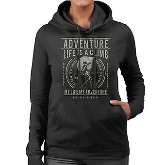 Het leven Is een klim avontuur vrouwen Hooded Sweatshirt