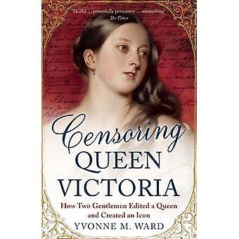 Censura Reina Victoria - cómo dos caballeros editado una reina y crear