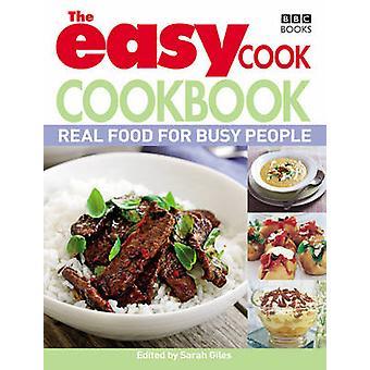 El recetario de cocina fácil - comida Real para la gente ocupada por Sarah Giles - 97