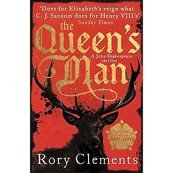 The Queen's Man - John Shakespeare - the Beginning by Rory Clements -