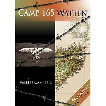 Camp 165 Watten (2nd Revised edition) by Valerie Campbell - 978184995