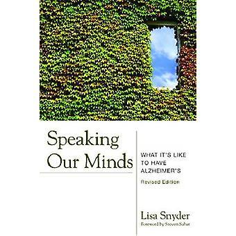 Tale vores sind - hvad det har gerne Have Alzheimers (2. revideret e