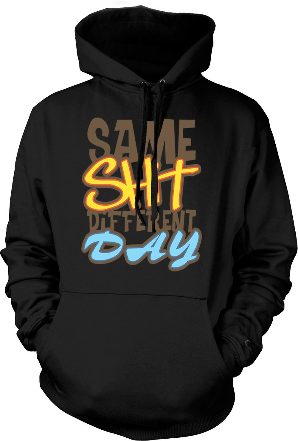 Mens Hoodie - Same Shit Different Day - Quote
