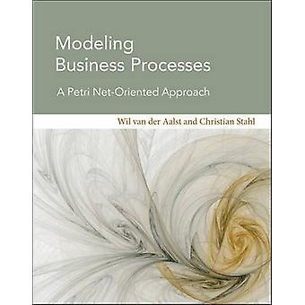 Modellere forretningsprosesser - en Petri Net-orientert tilnærming av Wil M.
