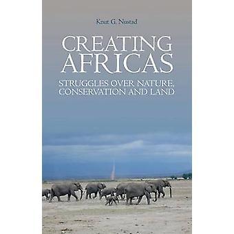 Skapa Afrikas - kamper över naturen - bevarande och mark av Kn
