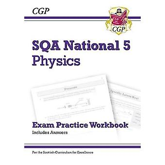 New National 5 Physics - SQA Exam Practice Workbook - includes Answers