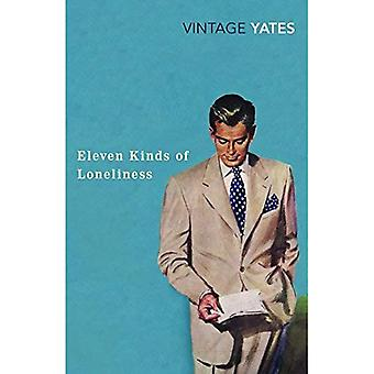 Eleven Kinds of Loneliness (Vintage Classic)
