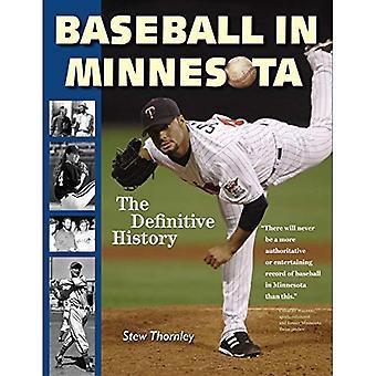 Baseball in Minnesota: The Definitive History