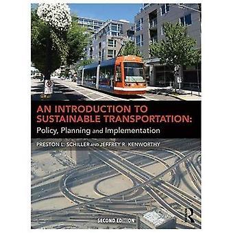 En introduktion til bæredygtig transport: politik, planlægning og gennemførelse
