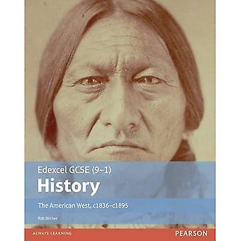 Edexcel GCSE (9-1) History the American West, c.1835-c.1895 Student Book: Student Book (EDEXCEL GCSE HISTORY (...