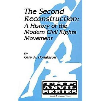 Second Reconstruction: A History of the Modern Civil Rights Movement