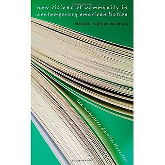 New Visions of Community in Contemporary American Fiction: Tan, Kingsolver, Castillo, Morrison