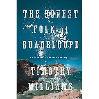 Honest Folk of Guadeloupe, The (Anne Marie Laveaud Novel)