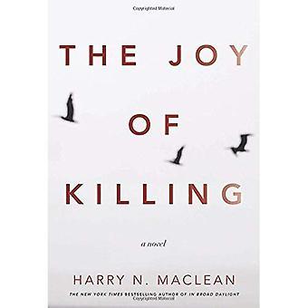 The Joy of Killing