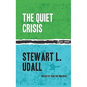Quiet Crisis, The (Rebel Reads)
