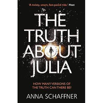 De waarheid over Julia: Een Chillingly tijdige Thriller