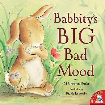 Babbitys stora dåligt humör