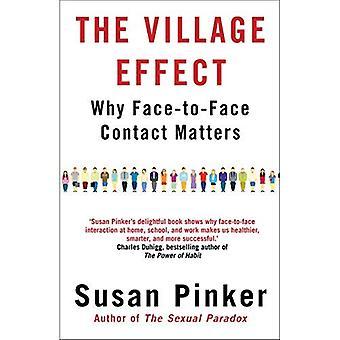 Het dorp-Effect: Waarom persoonlijk Contact belangrijk