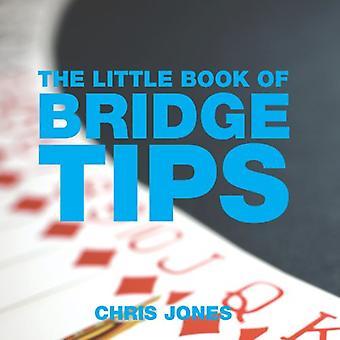 The Little Book of Bridge Tips (Little Tips Books)