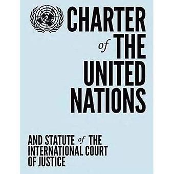Stadgan för Förenta nationerna och stadgan för internationella domstolen