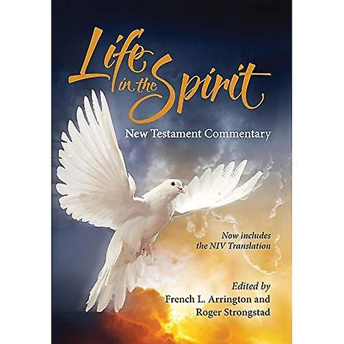Life in the Spirit nouveau TestaHommest ComHommestary (2016 Edition)