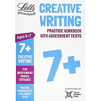 Letts gemensamma ingång framgång - Letts 7 + kreativt skrivande - övningskalkylbladet med bedömning tester: för oberoende skola hänrycker (Letts gemensamma ingång framgång)