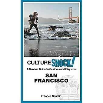 Cultureshock! San Francisco