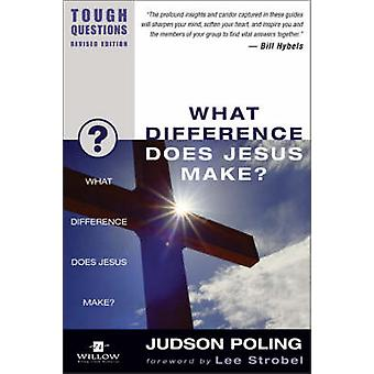 What Difference Does Jesus Make by Poole & Garry