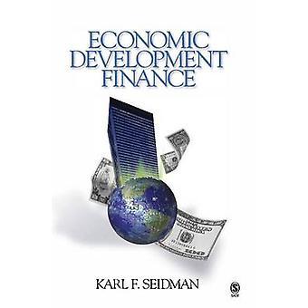 Wirtschaftliche Entwicklung Finanzen durch Seidman & Karl F