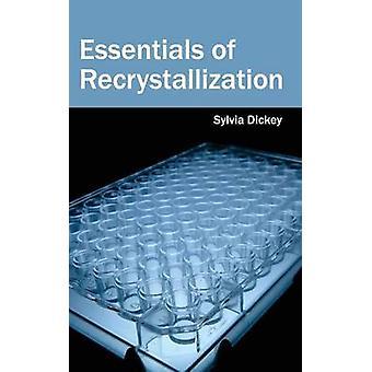 Esencial de la recristalización por Dickey y Sylvia