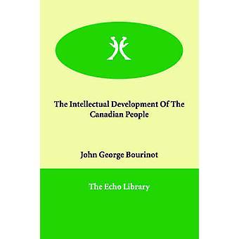 Bourinot & ジョン・ジョージによるカナダ国民の知的発達