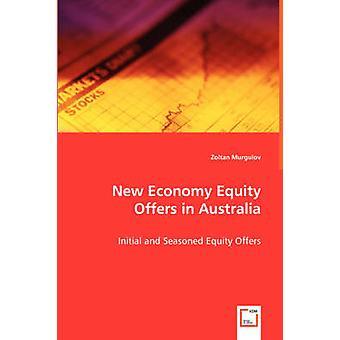 Nuevas ofertas de acciones de economía en Australia capital inicial y experimentado ofrece por Murgulov y Zoltan