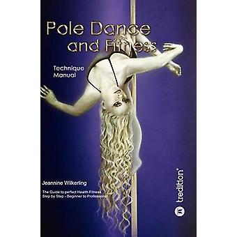 Pole Dance and Fitness by Wilkerling & Jeannine