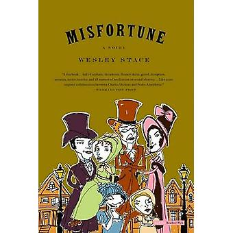 Misfortune by Wesley Stace - 9780316154482 Book