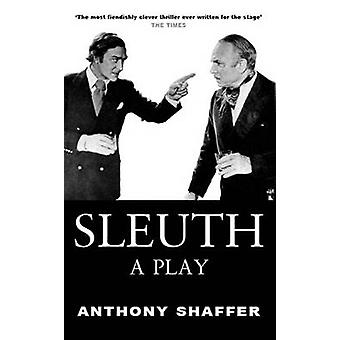 Sleuth by Shaffer - Anthony - 9780714507637 Book