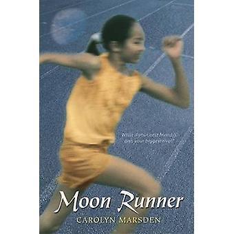 Moon Runner by Carolyn Marsden - 9780763633042 Book