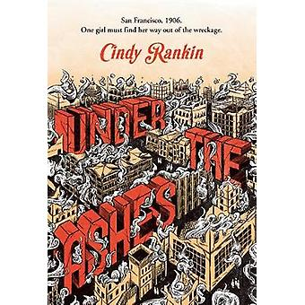 Under the Ashes by Cindy Rankin - 9780807536377 Book