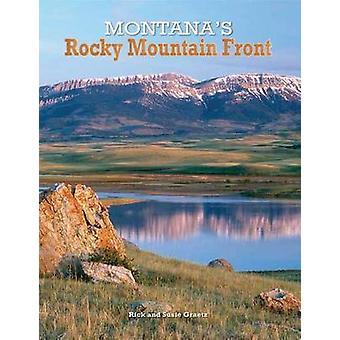 Montana's Rocky Mountain Front by Rick Graetz - 9780990974802 Book