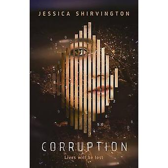 Corruption by Jessica Shirvington - 9781460752197 Book