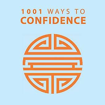 1001 Ways to Confidence by Anne Moreland - 9781848585485 Book