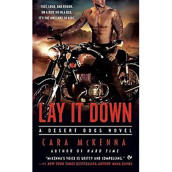 Lay It Down by Cara McKenna - 9780451471260 Book