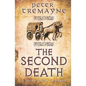 The Second Death (Sister Fidelma) (Paperback) by Tremayne Peter