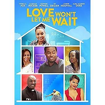 Kærlighed vil ikke lade mig vente [DVD] USA importerer