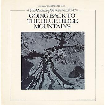 Country Gentlemen - Country Gentlemen: Vol. 4-Going Back to the Blue Ridge Mountains [CD] USA import