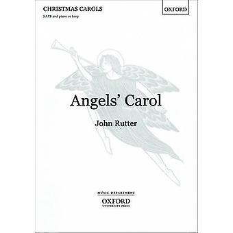 Angels Carol by John Rutter