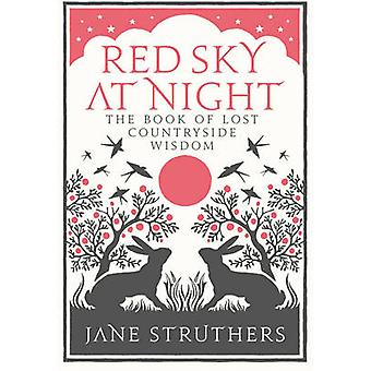 Red Sky om natten - bok mistet landet visdom av Jane Struthers-