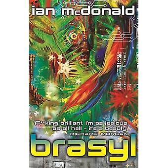 Brasyl by Ian McDonald - 9780575082885 Book